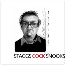 Staggs Cock Snooks cover art