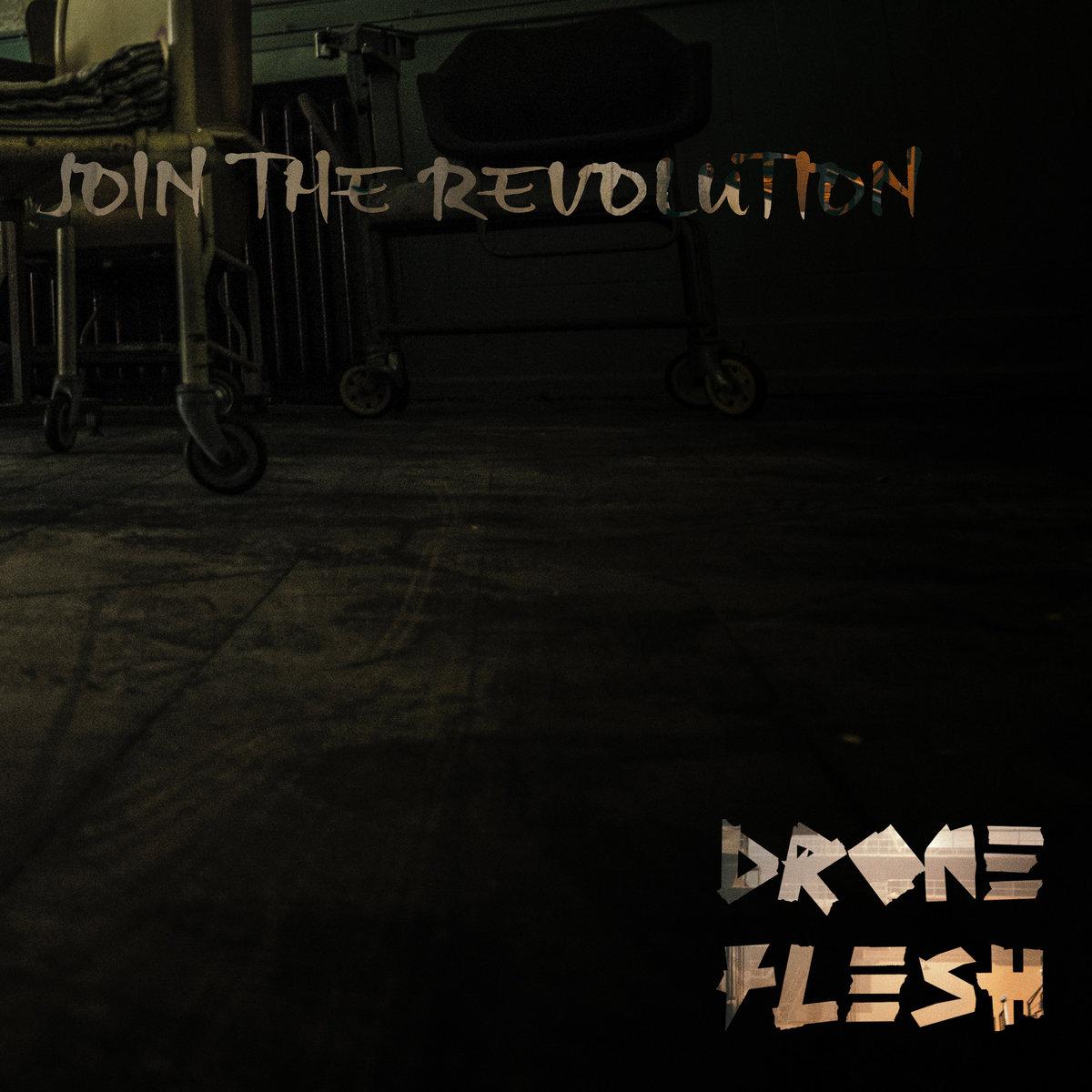 Join The Revolution by Drone Flesh