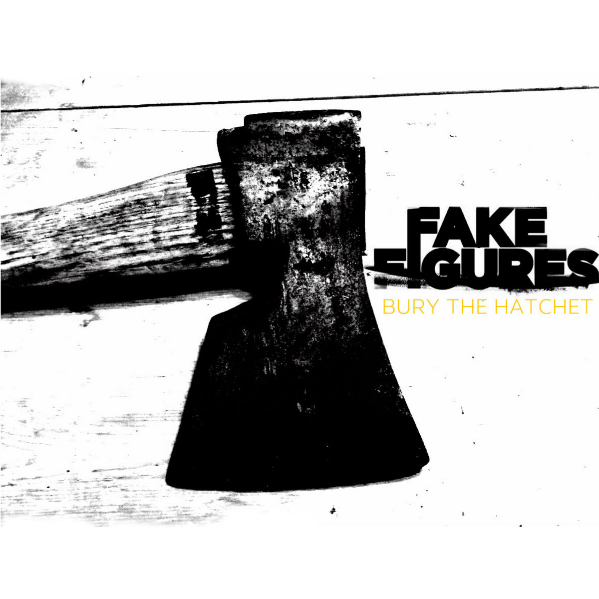 Fake Figures - Bury the Hatchet [Single] (2018)
