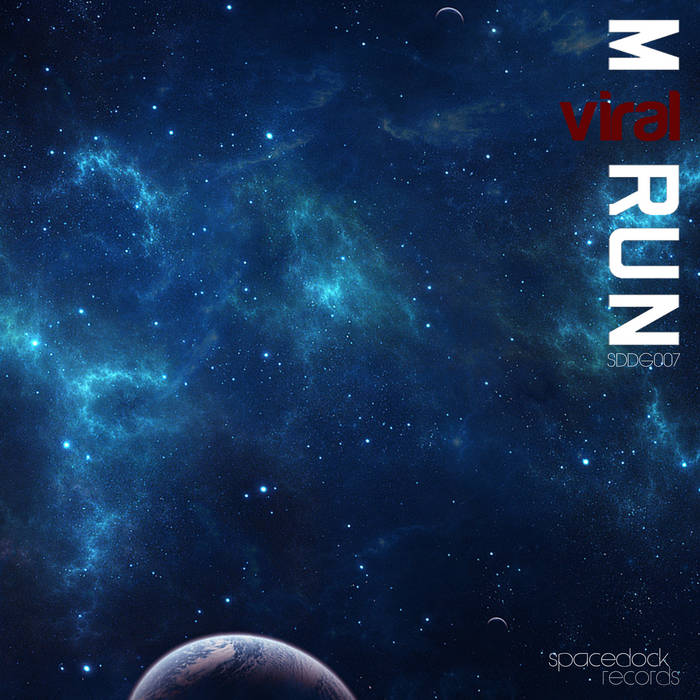 SDDG007 - M-Run - Viral EP cover art