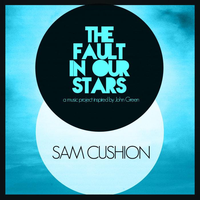 Image of: Hazel Sam Cushion Bandcamp Fault In Our Stars Sam Cushion