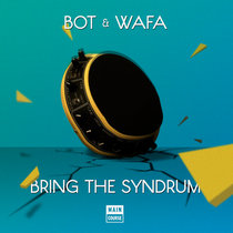BOT & Wafa - MSFN EP (MCR-025) cover art