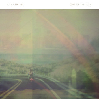 Out of the Light by Silas Nello