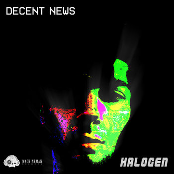 Halogen (Single) by Decent News