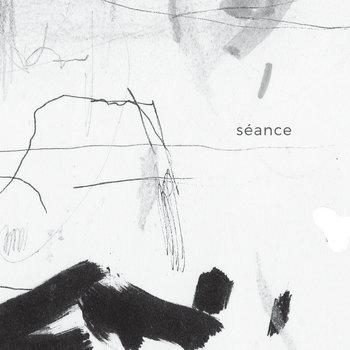 Séance by Philippe Lemoine / Simon Rose