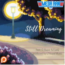 Still Dreaming (feat. O_Super and EyeQ) cover art