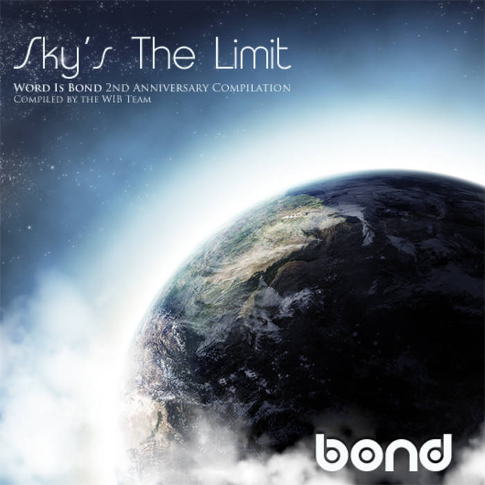 Skys The Limit Word Is Bond