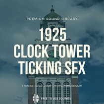 Ticking Sound Effects! 1925 Clock Tower Sounds cover art