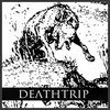 DEATHTRIP - EP Cover Art