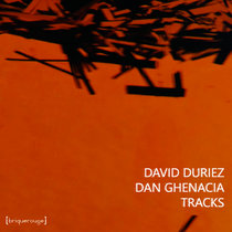 David Duriez & Dan Ghenacia - All The Tracks [2020 remastered edition] cover art