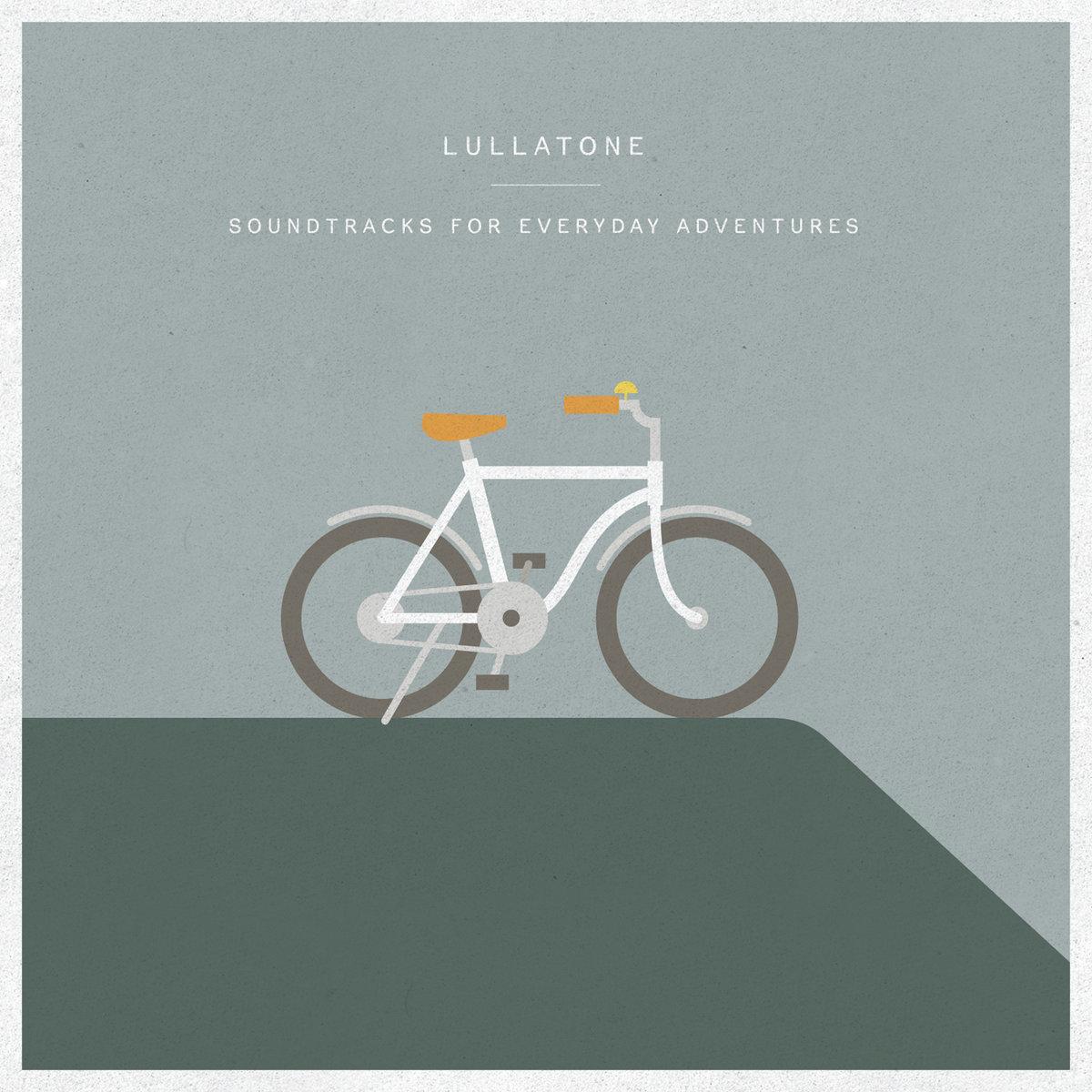 Soundtracks For Everyday Adventures Lullatone