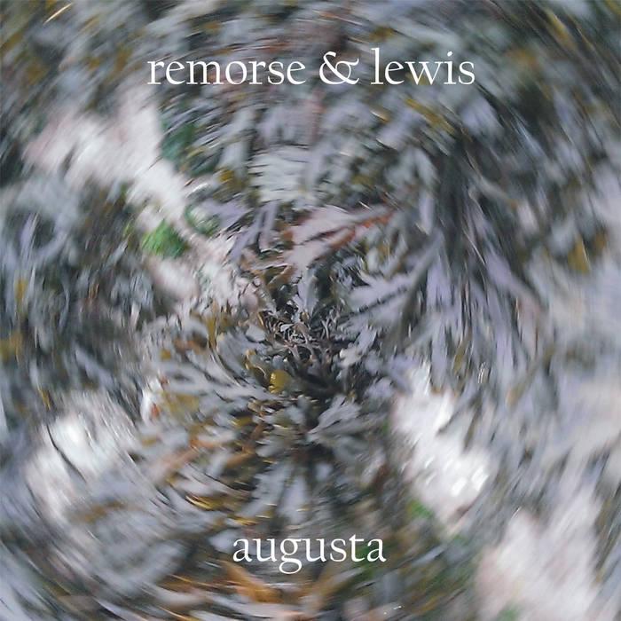 Remorse & Lewis – Augusta