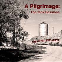 A Pilgrimage: The Tank Sessions cover art