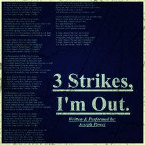 3 Strikes, I'm Out (An Acapella Rap) cover art