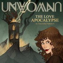 The Love Apocalypse; or, Uncovered Volume 6 cover art