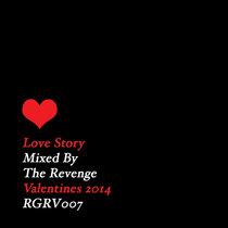 THE REVENGE | LOVE STORY [RGRV007] cover art
