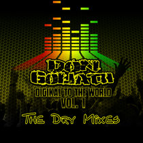 Digikal to the World Vol. 1 (The Dry Mixes) cover art