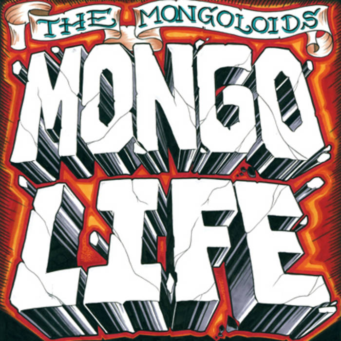 the mongoloids mongo life