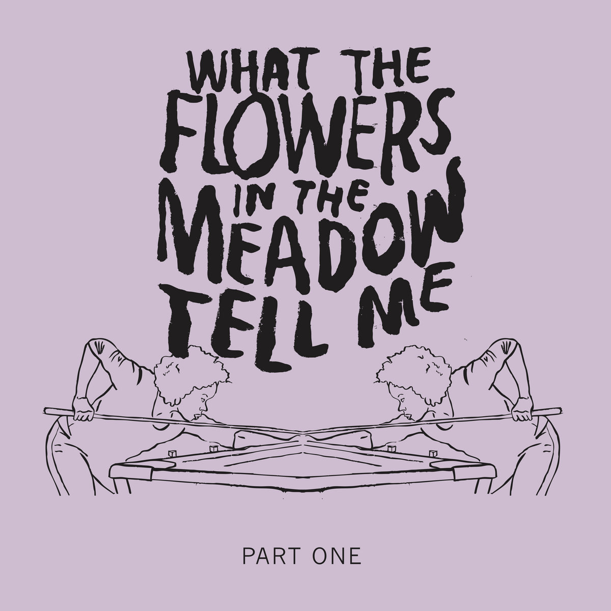 Ep. 2 | What the Flowers in the Meadow Tell Me (Part 1) by The Fruit Stare