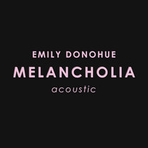 Melancholia (acoustic) cover art