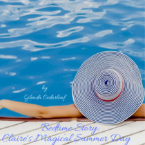 Bedtime Story: Claire's Magical Summer Day cover art