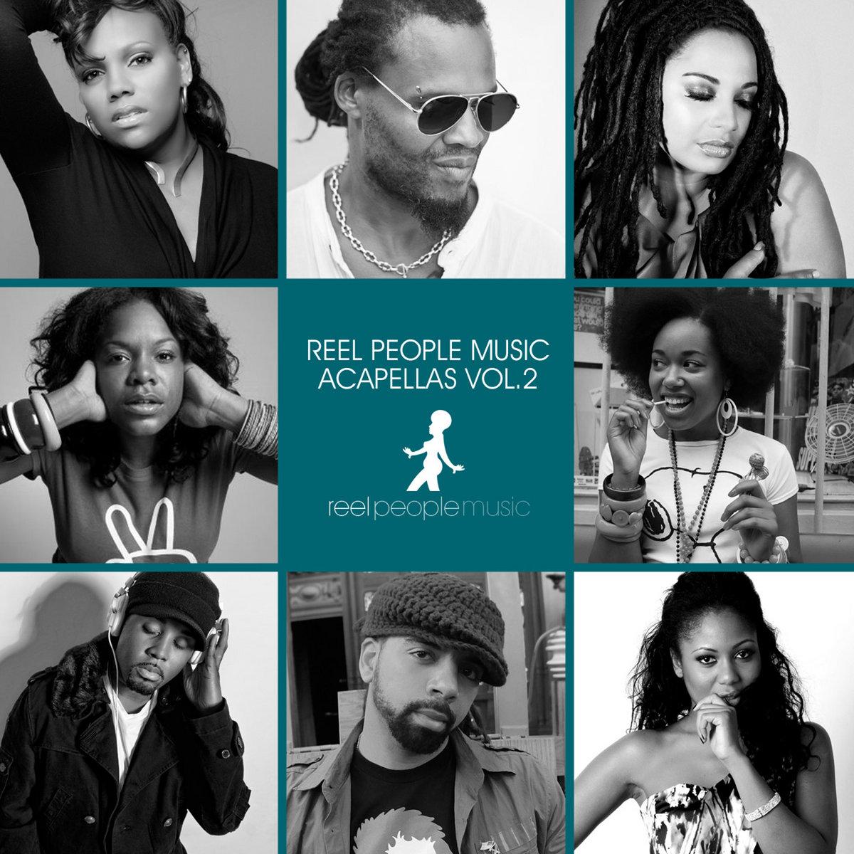 Reel People Music Acapellas Vol  2 | Reel People Music