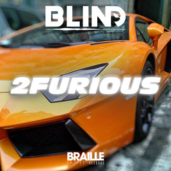 2Furious by bLiNd