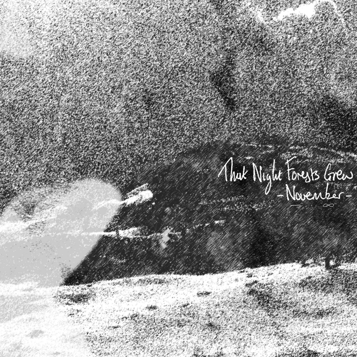 That Night Forests Grew - November [EP] (2016)