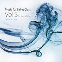 Music for Ballet Class Vol.3 - with a Jazz twist [HD-version] [24Bit 96kHz] cover art