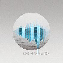 Echo Delta - Blu Eon cover art