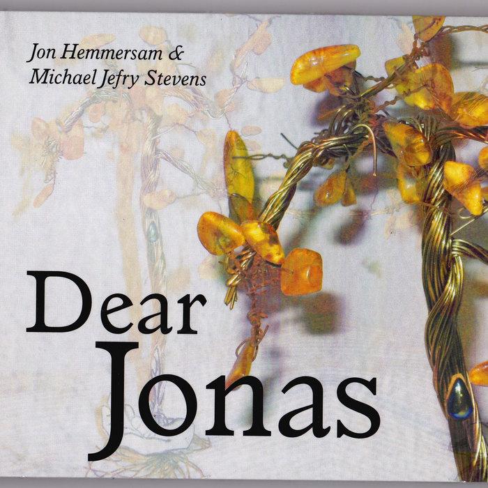 dear jonas michael jefry stevens