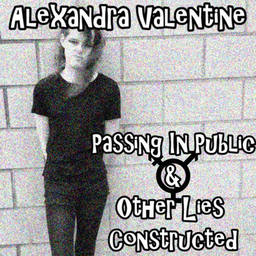 Passing in Public & Other Lies Constructed main photo