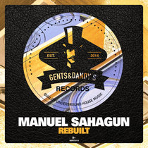 Manuel Sahagun - Rebuilt cover art
