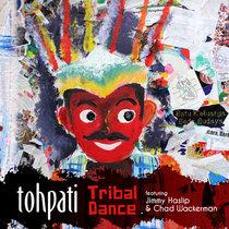 Tribal Dance (feat. Jimmy Haslip & Chad Wackerman) cover art