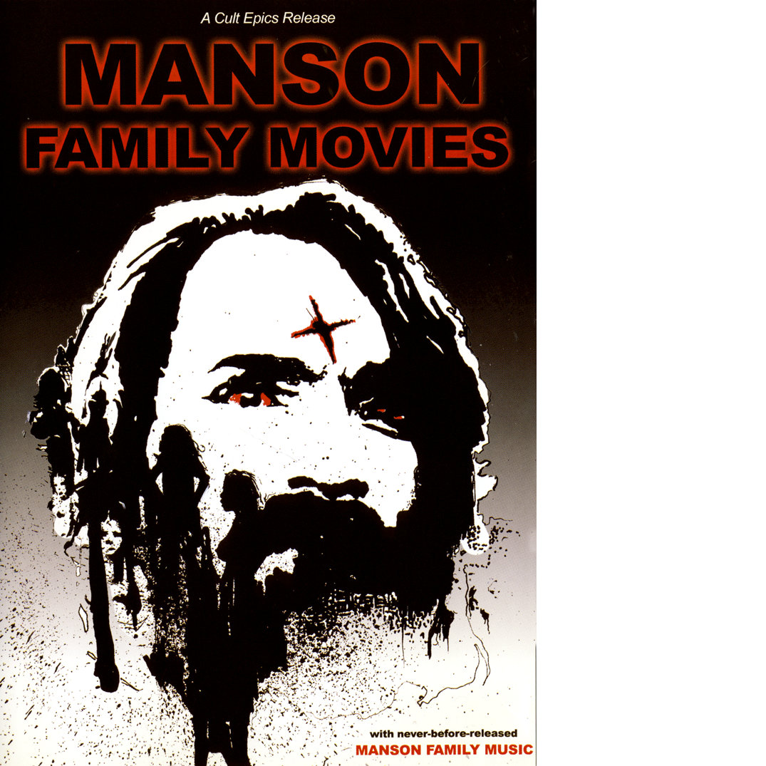 Manson Family Movies | Archives of Aesthetic-Nihilism