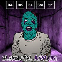 3l3m3ntal Asylum cover art