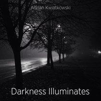 Darkness Illuminates cover art