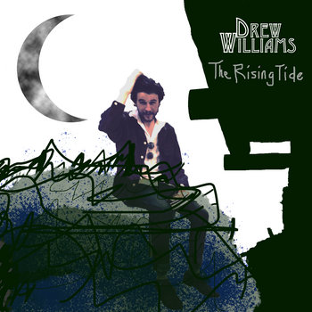 The Rising Tide, EP by Drew Williams