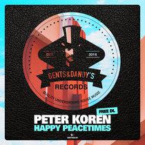 Peter Koren - Happy Peacetimes (Free DL) cover art