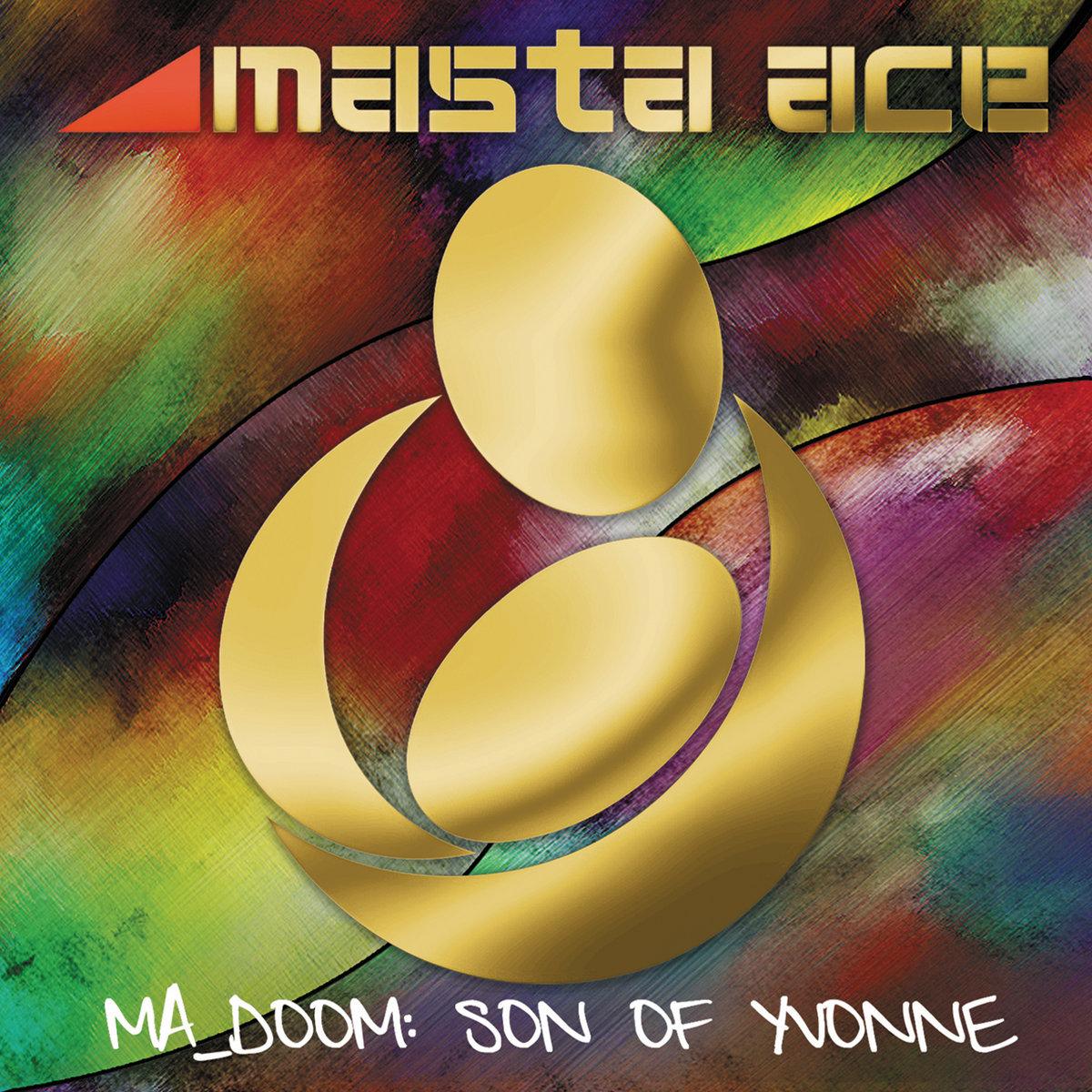 MA_DOOM: Son Of Yvonne   Fat Beats Records