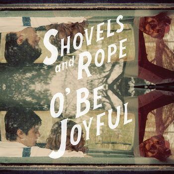 """Image result for shovels and rope oh be joyful album"""""""
