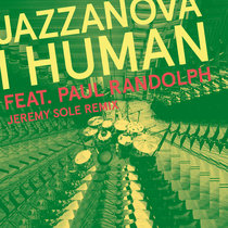 I Human feat. Paul Randolph (Jeremy Sole Remix) cover art