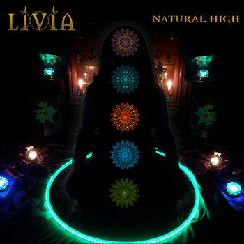 Natural High by Livia