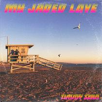 My Jaded Love - Single cover art