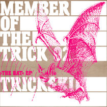 Member Of The Trick 02: The Bat EP cover art