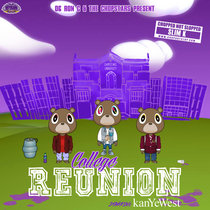 College Reunion...Starrring Kanye West cover art