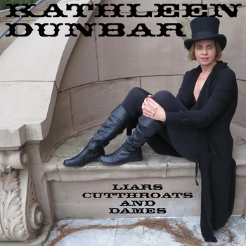 Liars, Cutthroats and Dames by Kathleen Dunbar