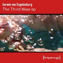 [BR173] : Gerwin Van Engelenburg - The Third Wave ep - [including a G-Prod Remix] - cover art