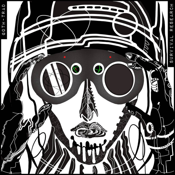 Download Goth-Trad - SURVIVAL RESEARCH mp3