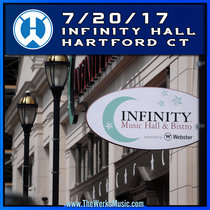 LIVE @ Infinity Hall - Hartford, CT 7/20/17 cover art